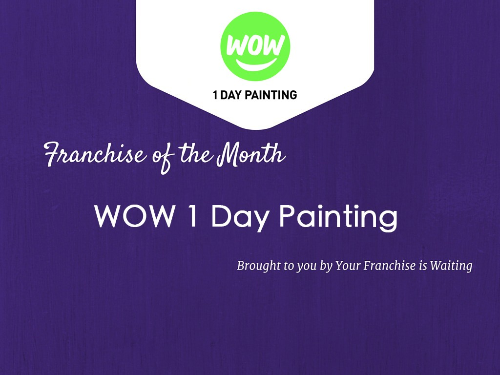 Franchise of the month wow 1 day painting for 1 day paint