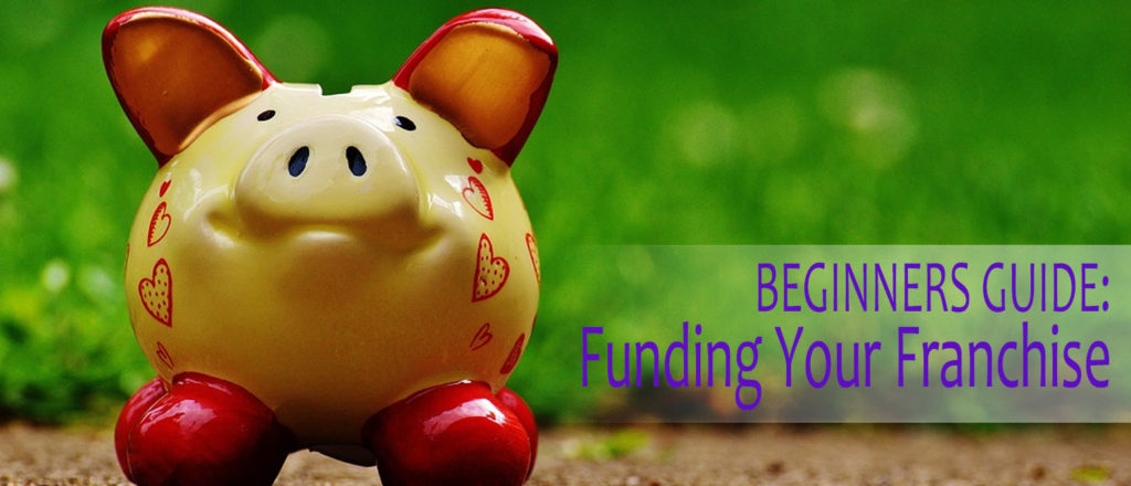 Beginners guide to funding your fanchise
