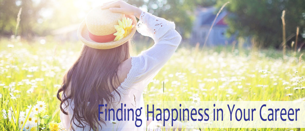 Finding Happiness in Your Career - career and happiness
