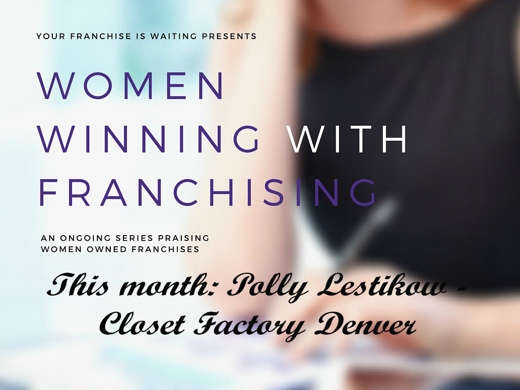 Women Winning with Franchising Closet Factory Denver