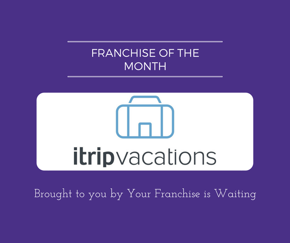 Franchise of the Month iTrip Vacations