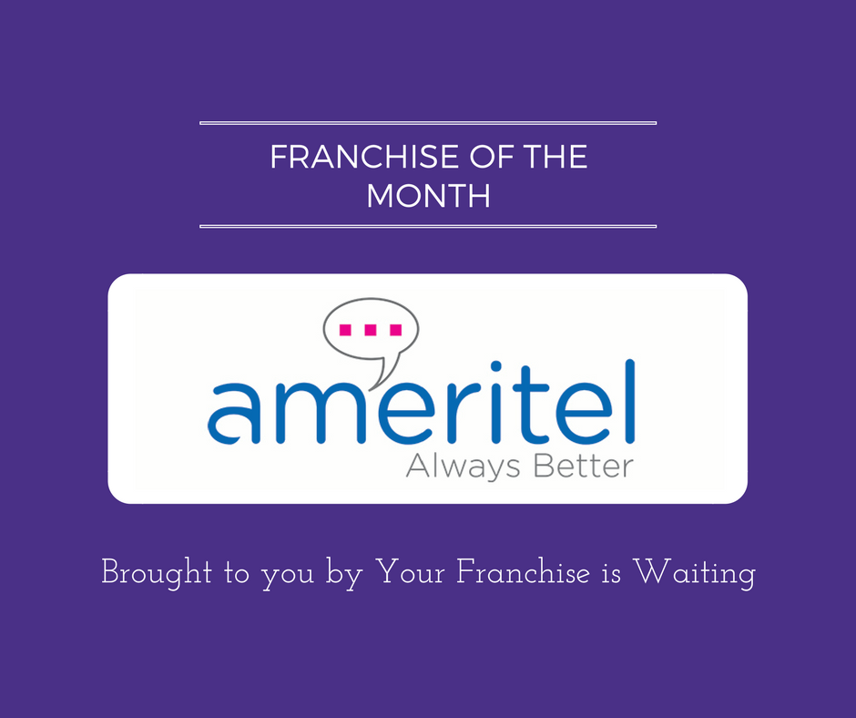 Franchise of the Month Ameritel