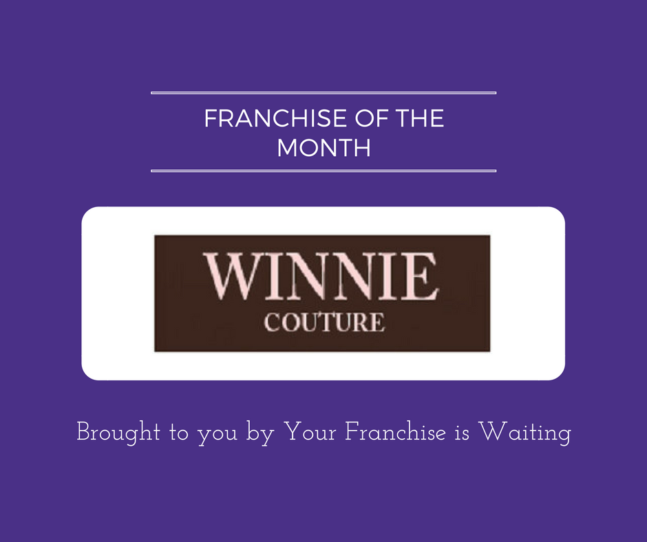 Franchise of the Month Winnie Couture