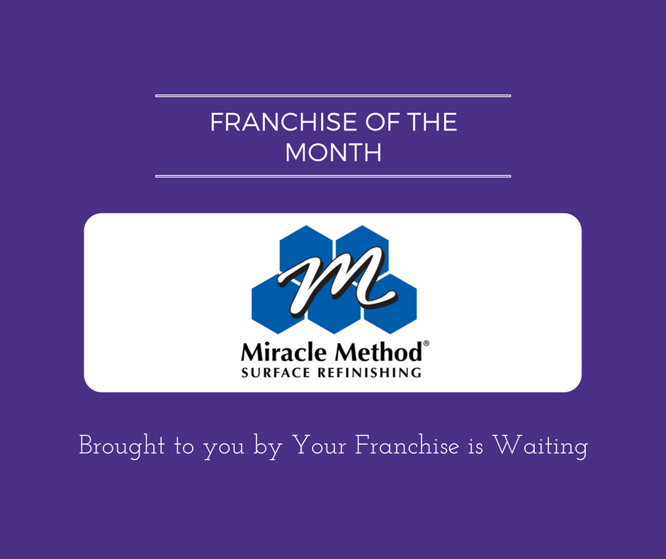 Franchise of the Month Miracle Method