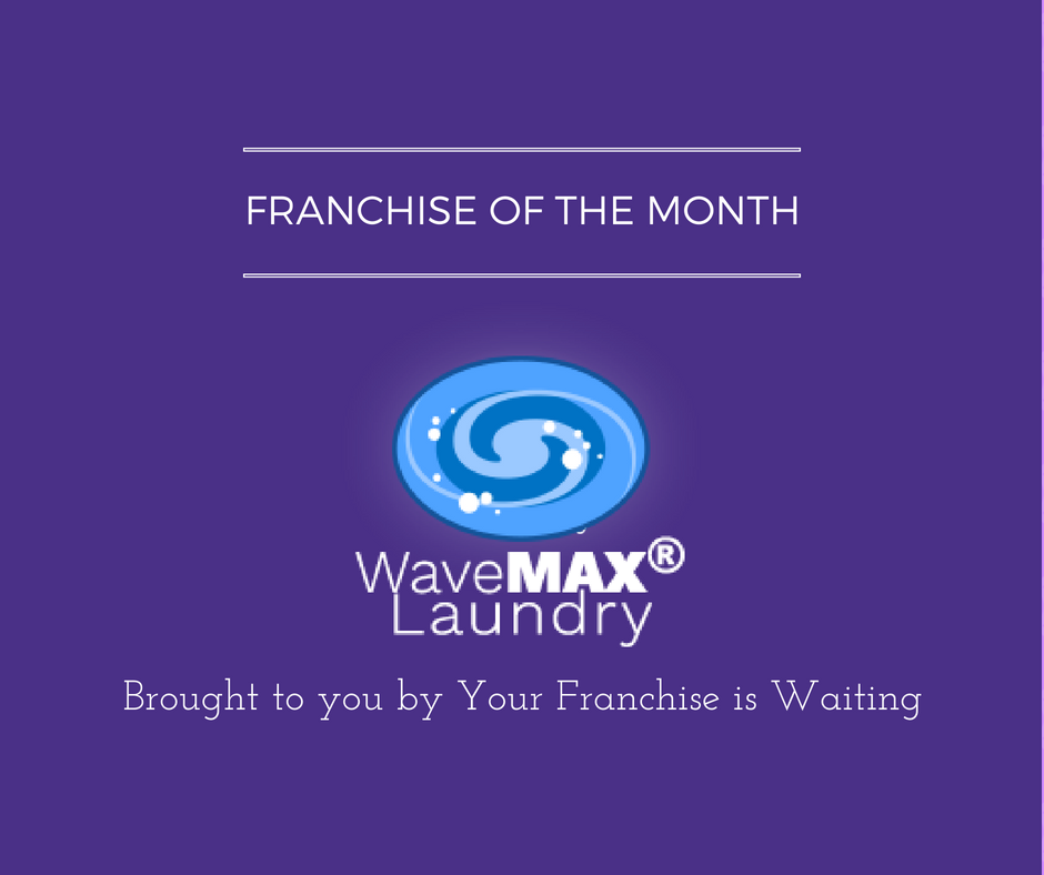 Franchise Of The Month Wavemax Laundry Your Franchise Is Waiting