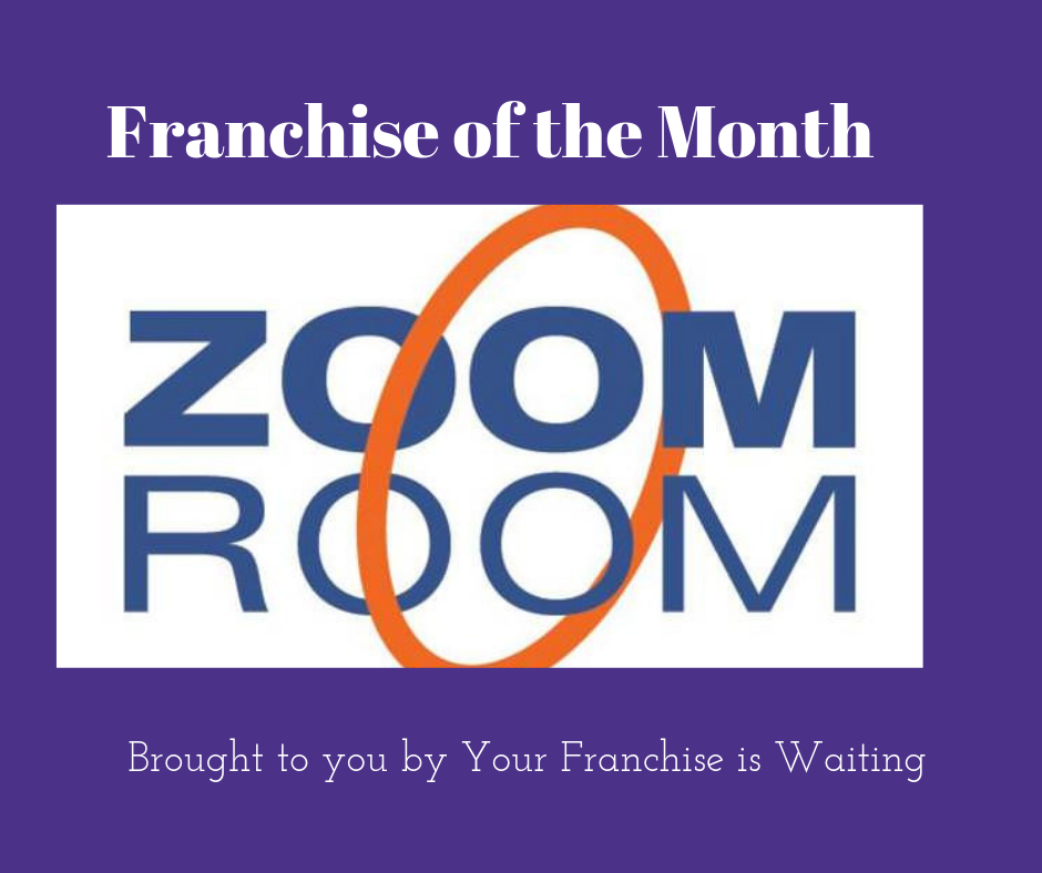 Zoom Room- Franchise of the Month