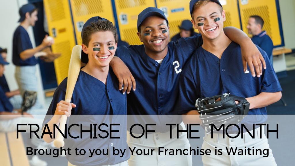 Franchise of the Month- September