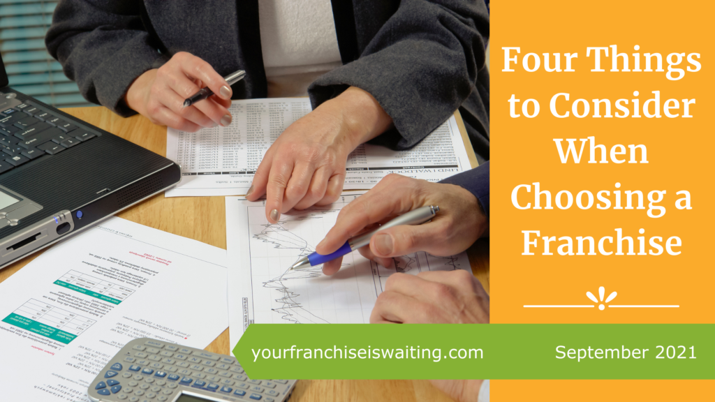 Four Things to Consider When Choosing a Franchise